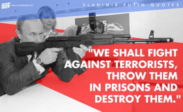 11. «Θα δώσουμε μάχη ενάντια στους τρομοκράτες, θα τους πετάξουμε στη φυλακή και θα τους καταστρέψουμε»