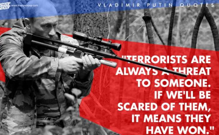 12. «Οι τρομοκράτες είναι πάντα απειλή για κάποιον. Αν τους φοβηθούμε σημαίνει πως έχουν νικήσει»
