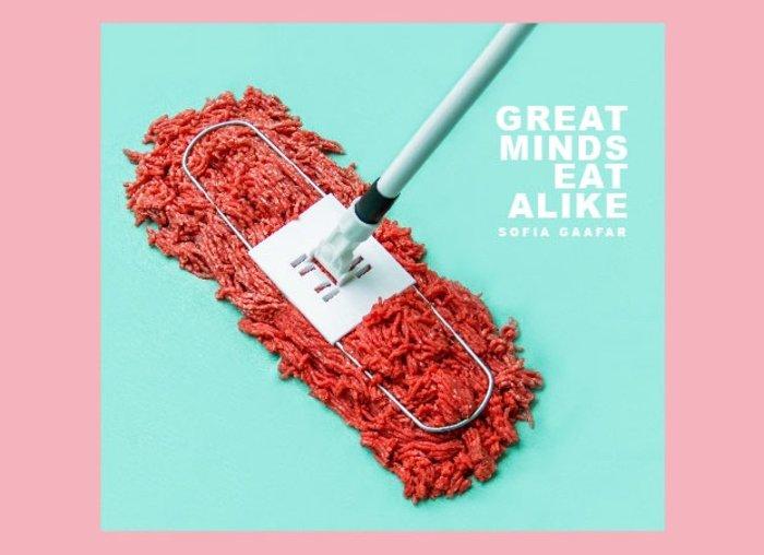 Sofia Gaafar - «Great Minds Eat Alike»