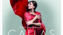 Έρχεται η παράσταση με το ολόγραμμα της Μαρίας Κάλλας